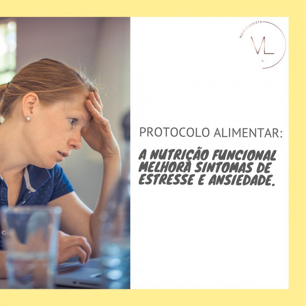A Nutrição Funcional melhora os sintomas de estresse e ansiedade