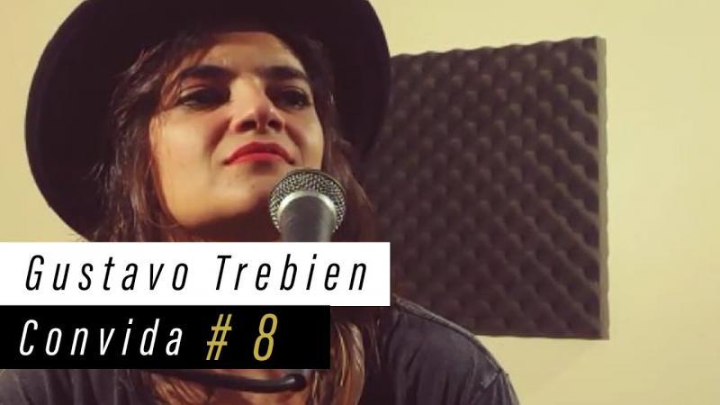Gustavo Trebien Convida #8 - Larissa Vitorino